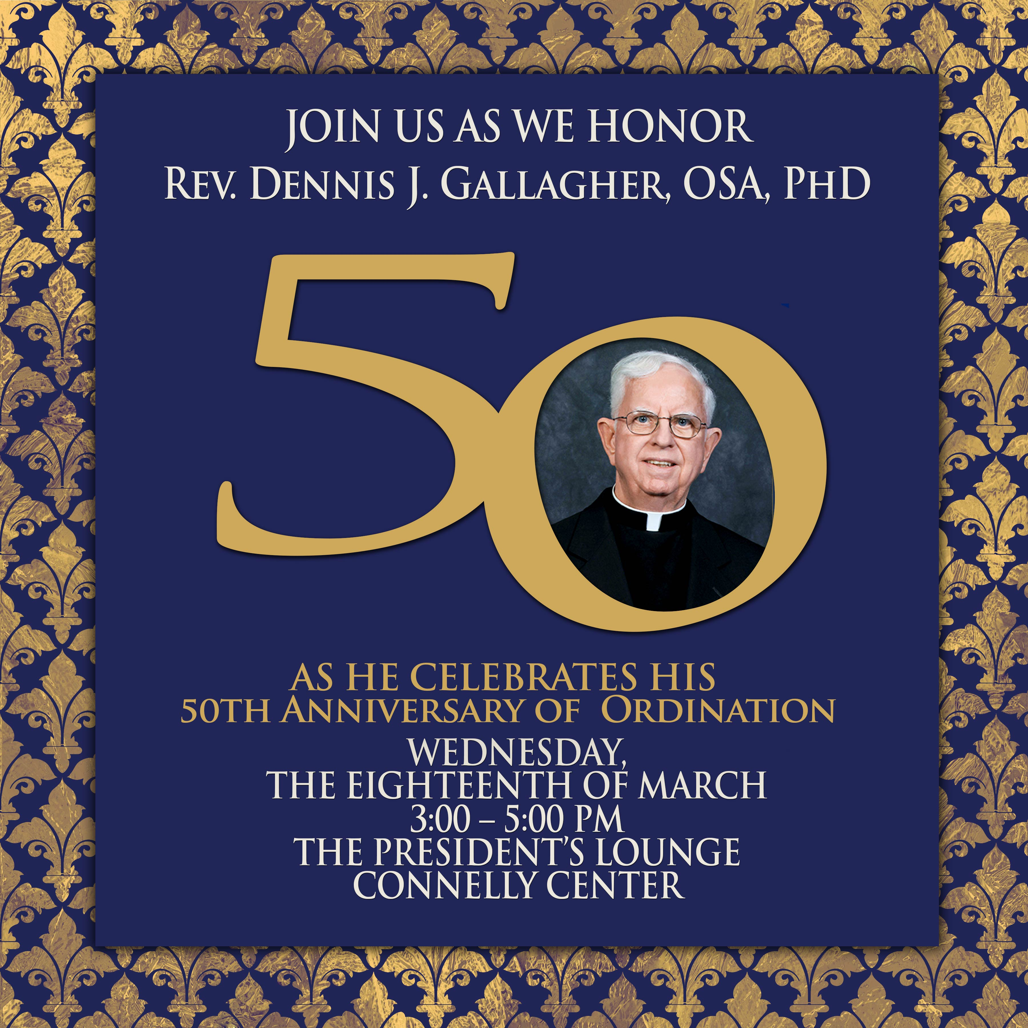 Falvey memorial library villanova university you are invited to you are invited to a golden anniversary celebration to honor rev dennis j gallagher osa phd stopboris Images