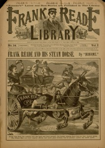 Frank Reade and His Steam Horse, an early science fiction dime novel