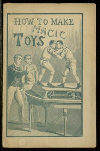Front cover,  How to make magic toys.