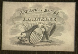 Engraved Business Card, J. A. Inslee, National Hotel, [n.d.].