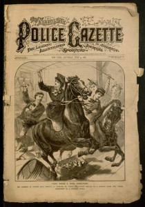 Front cover, he National Police Gazette, v. XLVIII, no. 457, Saturday, June 19, 1886