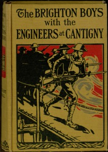Front cover, The Brighton boys with the engineers at Cantigny / by Lieutenant James R. Driscoll