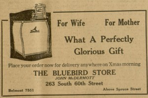 """The Bluebird Store"",  advertisement,  5 p.,  The Catholic Standard and Times, v. 25, no. 5, Saturday, December 13, 1919"