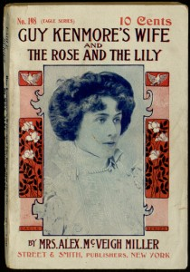 Guy Kenmore's Wife; and The Rose and the Lily