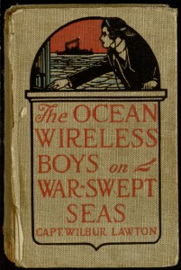 The Ocean Wireless Boys on War Swept Seas