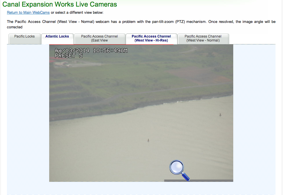 Don't miss the various live webcams from the Panama Canal