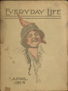 Everyday life, v. IX, no. VII, April, 1914.