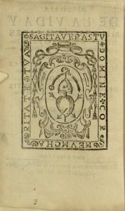 [2],  Historia de la vida y milagros del padre S. Joan de Santo Facundo, comunmente dicho de Sahagun, ...