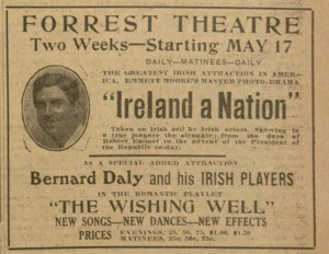 """Forrest Theatre. Ireland A Nation"",  advertisement,  p. 5, The Catholic Standard and Times, v. 25, no. 27, Saturday, May 15, 1920"