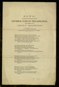 """Song. Composed and Dedicated to the Catholic Club of Philadelphia By a member of its 'TID-RY-I' Organization"