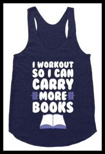 I-work-out-so-I-can-carry-more-books