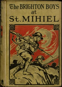Front cover, The Brighton boys at St. Mihiel / by Lieutenant James R. Driscoll