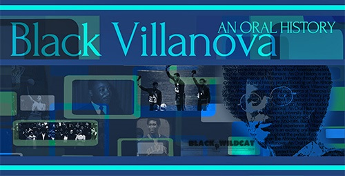Black Villanova: An Oral History