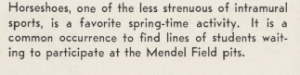 Caption from the 1958 Villanova University yearbook, Mendel field, horeshoe game