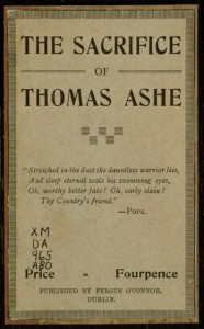 Front cover, The sacrifice of Thomas Ashe / by Sean O'Cathasaigh