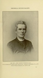 p. 240, the Rev.  John Joseph Fedigan, O.S.A,, Historical Picture Gallery. Records of the American Catholic Historical Society of Philadelphia, Volume XIX