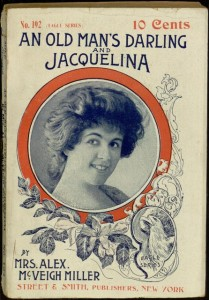 Front cover, An old man's darling, and Jacquelina / by Mrs. Alex. McVeigh Miller