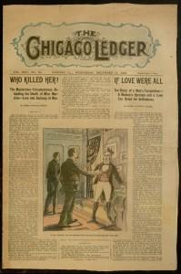 [1] p., Chicago Ledger, v. XXVI, no. 50, Wednesday, December 14, 1898