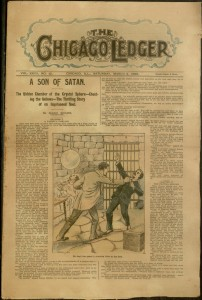 "[1] p., featuring the story ""The Son of Satan"" Chicago Ledger, v. XXVII, no. 10, Saturday, March 4, 1899"