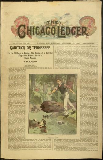 , Front cover, Chicago Ledger, v. XXVIII, no. 46, Saturday, November 17, 1900