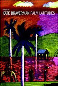 Palm Latitudes by Kate Braverman cover