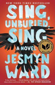 Sing Unburied Sing by Jesmyn-Ward book cover
