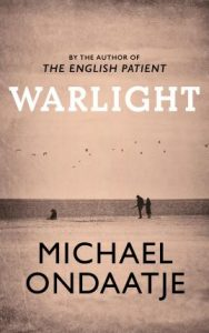 Michael Ondaateje Warlight cover
