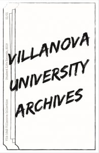 "The cover of ""Villanova University Archives"" Zine Volume 1, Issue 1"